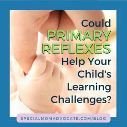 Could primary reflexes help your child's learning challenges?