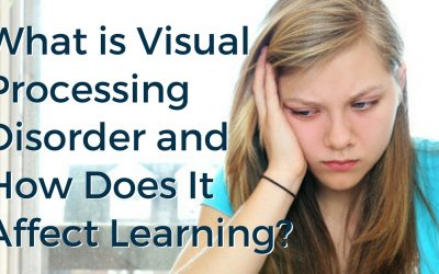 What is Visual Processing Disorder and How Does It Affect Learning?