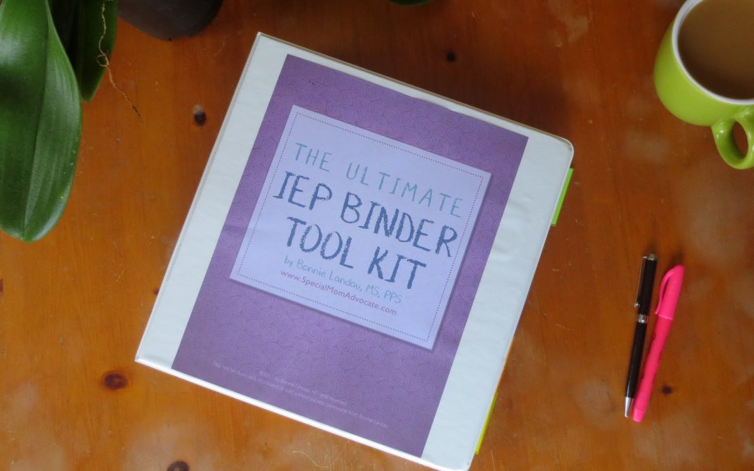 The Ultimate IEP Binder Toolkit for Special Ed Parents